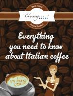 Everything you need to know about Italian coffee
