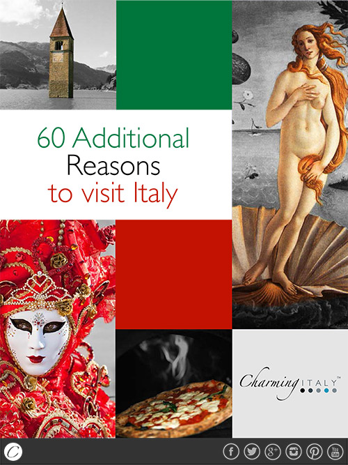 60 Additional Reasons to visit Italy