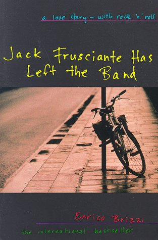 Jack Frusciante has left the band, by Enrico Brizzi. Best Italian books
