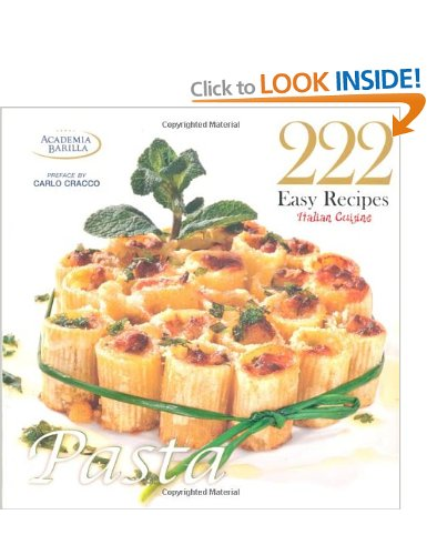 222 Easy Recipes - Italian Cuisine, Pasta